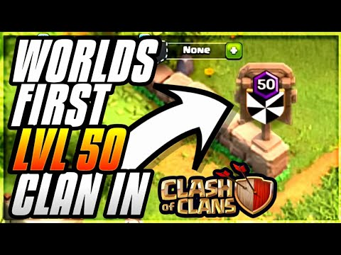 WORLDS FIRST LVL 50 CLAN! OMG WORLD RECORD?CLASH OF CLANS•FUTURE T18