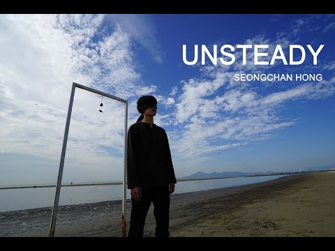 UNSTEADY - X AMBASSADORS / CHOREOGRAPHY - SEONGCHAN HONG