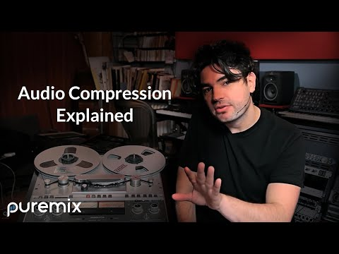 Compression Explained: Vocals, Drums, Tape, Fader Riding