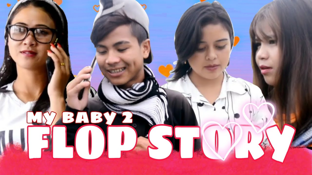 Download FLOP STORY || MY BABY 2