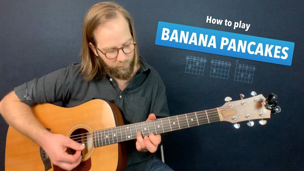 Banana Pancakes Jack Johnson Guitar Lesson W Chords Intro