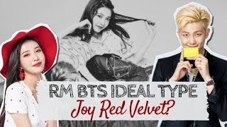 I just can't believe all of rm ideal type really fits joy red velvet t_t shoutout to namjoy shipper!