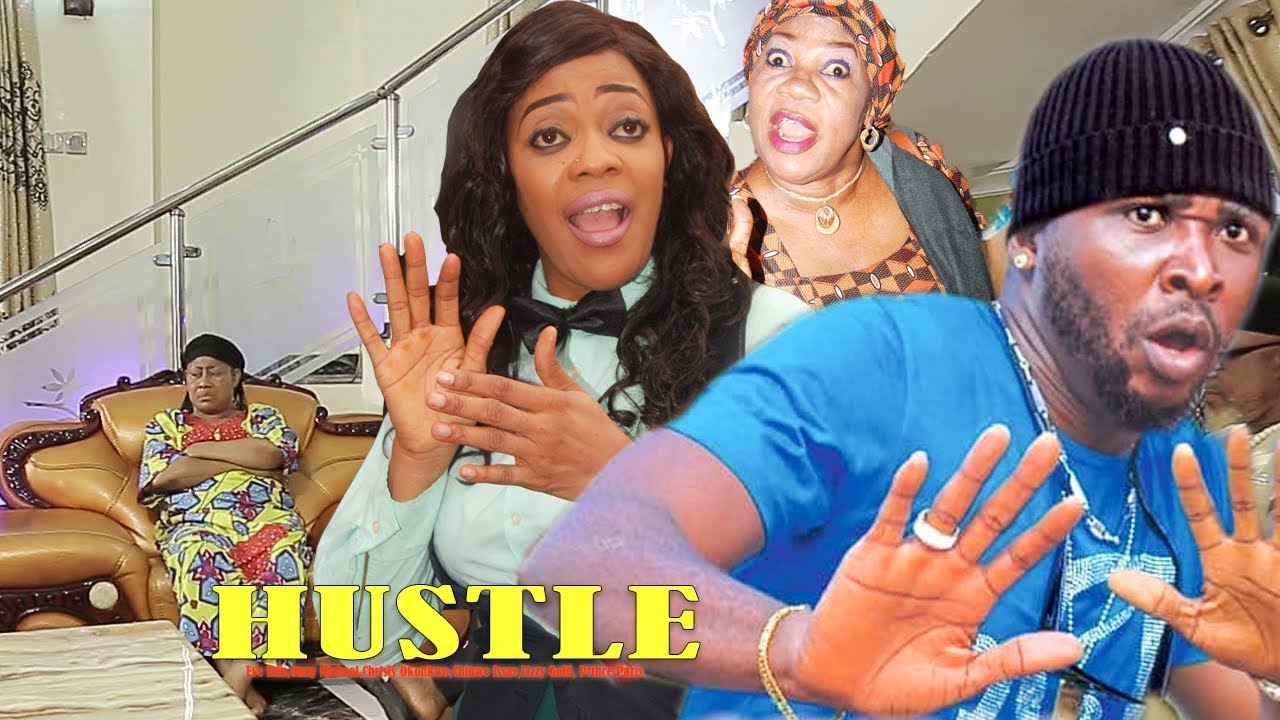 Download Hustle Season 3 And 4 - New movie| Eve Esin| Onny Micheal| 2018 latest Nigerian Nollywood Movie
