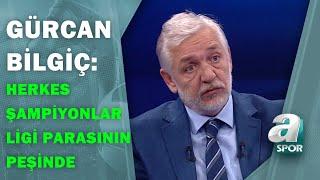 Gürcan Bilgiç:\