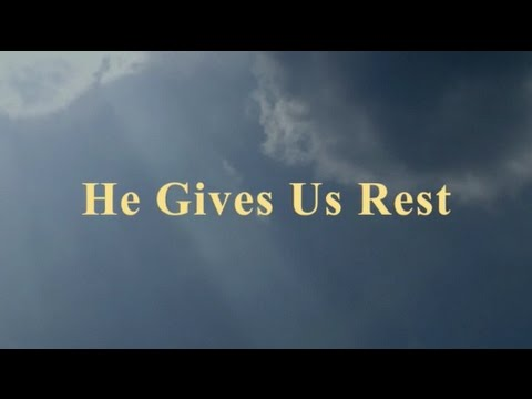 He Gives Us Rest (New Gospel Song)