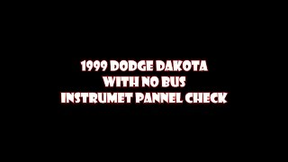 1999 dodge dakota instrument cluster check