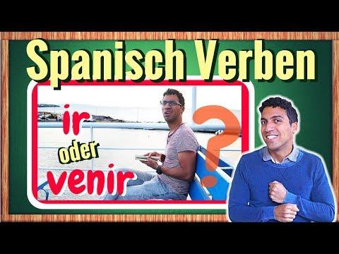 Lerne die spanischen unregelmäßigen verben ir und venir