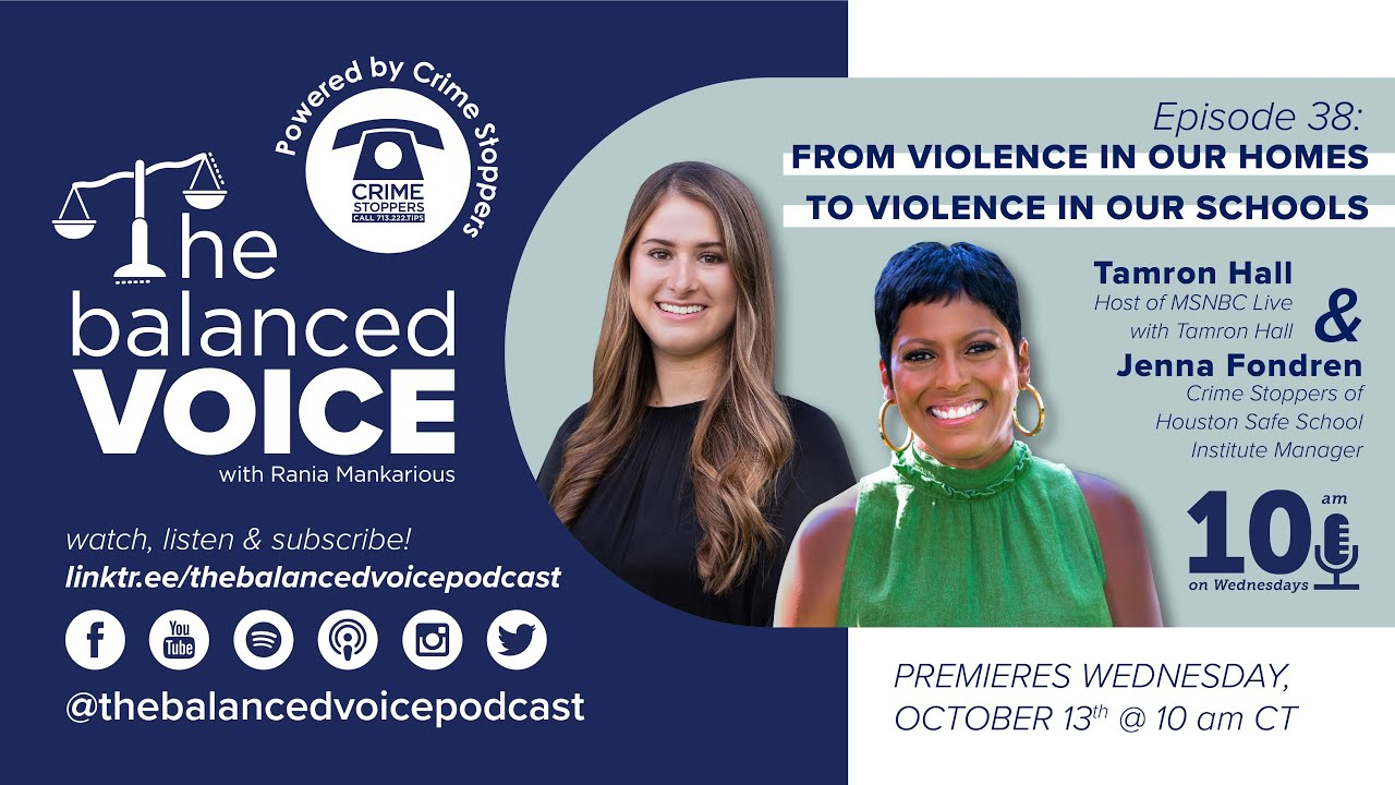 The Balanced Voice Ep. 38 | Tamron Hall & Jenna Fondren - Violence In Our Homes & Schools