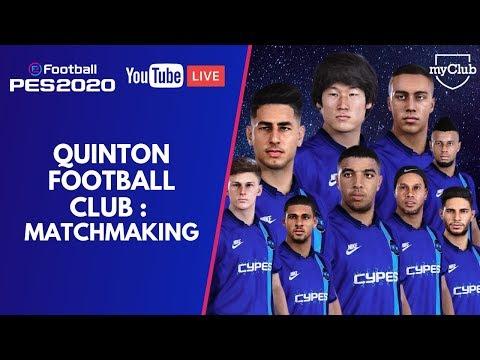 PES 2020 : QUINTON FOOTBALL CLUB I Matchmaking