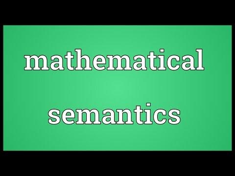 Mathematical semantics Meaning