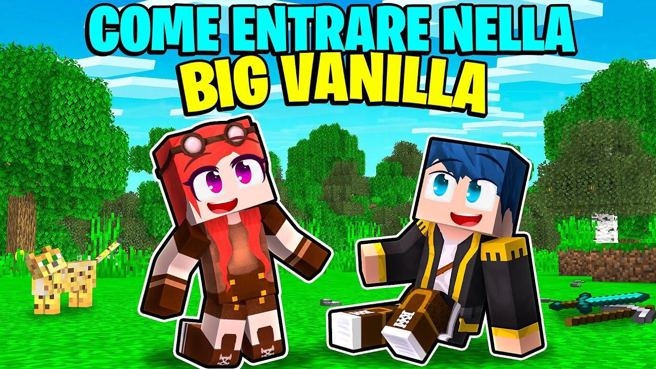 Download COME ENTRARE NELLA BIG VANILLA! - MINECRAFT