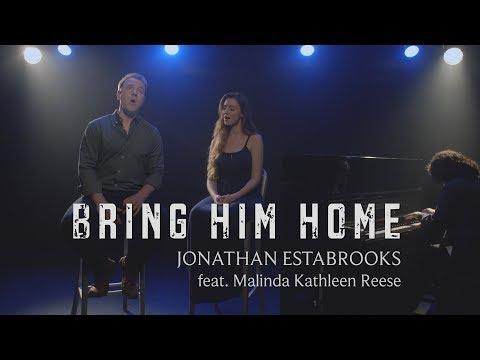 'Bring Him Home' (duet cover) - Les Miserables | Jonathan Estabrooks (ft. Malinda Kathleen Reese)