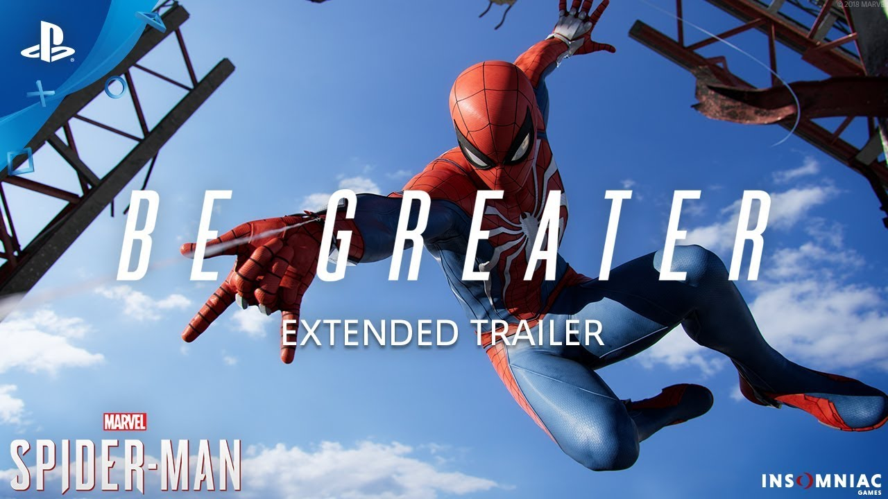 Marvel's Spider-Man – Tráiler extendido Be Greater