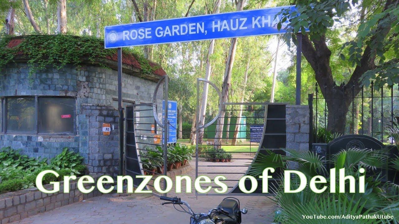 Greenzones of Delhi : Hauz Khas - 1 Rose Garden