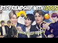 BTS INTERACTION WITH OTHER IDOLS / BTS SOCIAL BUTTERFLY
