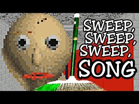 Baldi's Basics song 'Sweep, sweep, sweep'