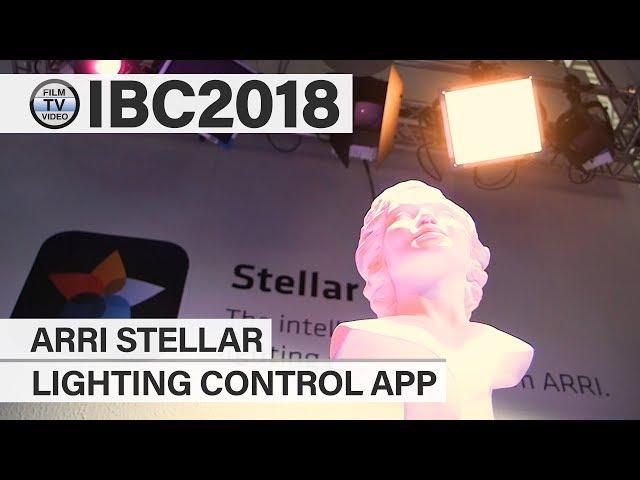 IBC2018: Arri Stellar Lighting Control App