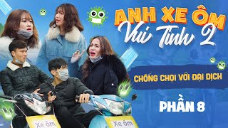 Chống Chọi Với Đại Dịch | Đại Dịch Virus Corona | Anh Chàng Xe Ôm Vui Tính 19 | Phim Mới Gãy TV