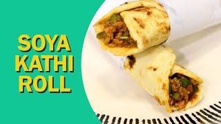 Soya Kathi Rolls |  Soya Keema Rolls | काठी रोल | Lunch Box Recipe | Food Tak