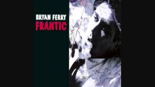 Watch Bryan Ferry I Thought video