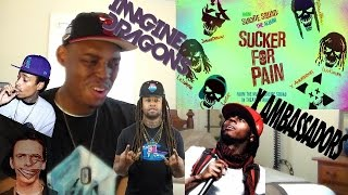 Sucker for Pain Track REACTION/REVIEW!!! STRAIGHT BANGA!!!