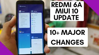 10 + Major Changes In REDMI 6A After MiUi 10 Update ( A short Review)