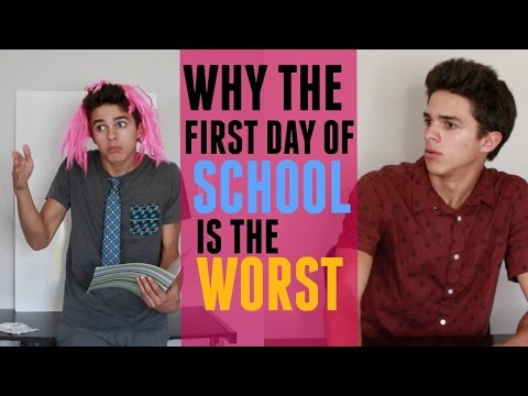Why the First Day of School is the Worst | Brent Rivera