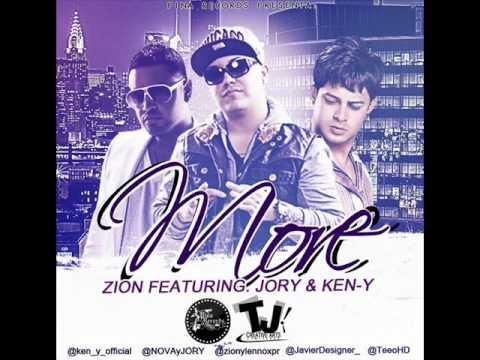 More - Zion Ft Jory y Ken-Y (Original) (La...