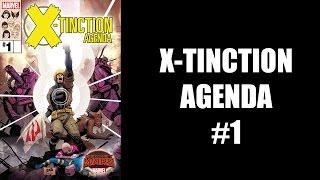 X-Tinction Agenda #1 - Review