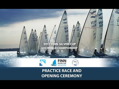 Highlights from Practice Race and Opening Ceremony of 2017 U23 Finn World Championship