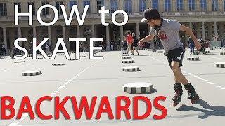 HOW TO SKATE BACKWARDS ON INLINE SKATES