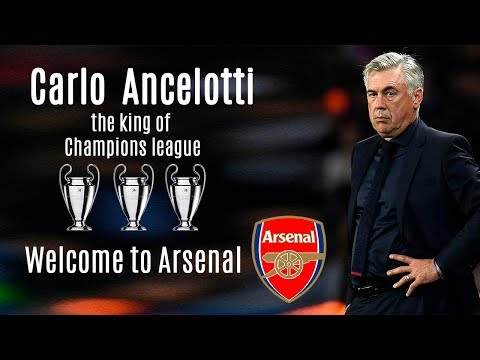 Ancelotti Welcome to Arsenal