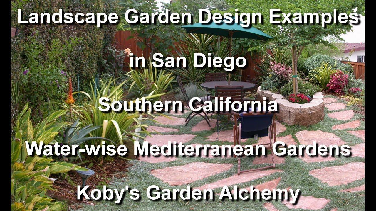 Garden Design Examples In San Diego. Water Wise Mediterranean Gardens,  Kobyu0027s Garden Alchemy