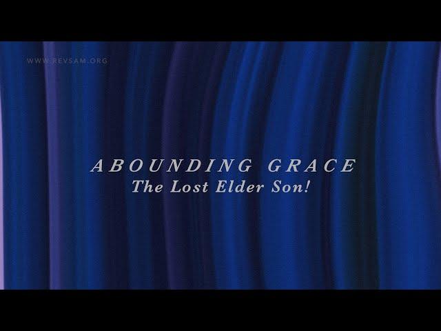 The Lost Elder Son! | Sam P. Chelladurai | Sunday Service | AFT Church| 31-Jan-2021
