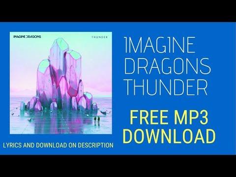 Imagine Dragons Thunder Audio - MP3 Free Download