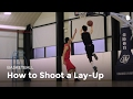 The Lay Up | Basketball