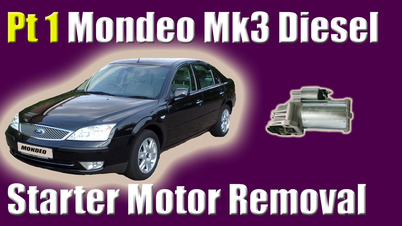 ford mondeo mk3 diesel starter motor removal x type and volvo c30 s40 v50 2 0ds [ 1280 x 720 Pixel ]