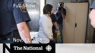 The National for November 13, 2018 — Killer Transfers, Calgary Olympics, Veteran Denied