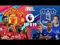 FIFA 19 - แมนยู VS เอฟเวอร์ตัน - พรีเมียร์ลีกอังกฤษ[นัดที่10]