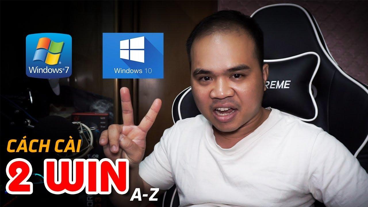 Cài 2 win trên 1 máy tính chi tiết A-Z