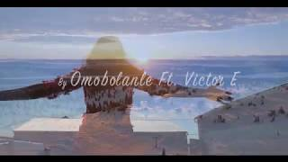 Omobolanle ft Victor E - You are God