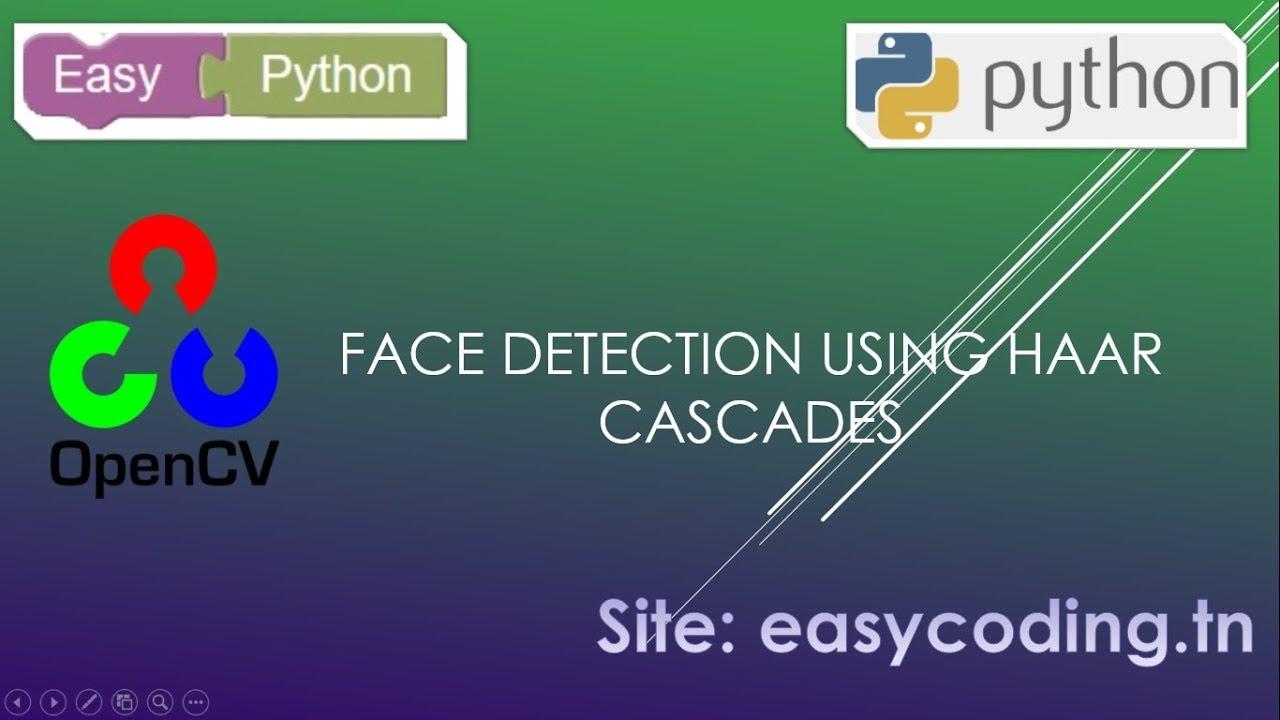 Easy OpenCV tutorial 4: Face Detection using Haar Cascades