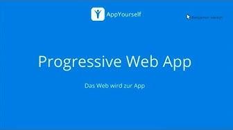 Progressive Web App Webinar 25.10.17 AppYourself