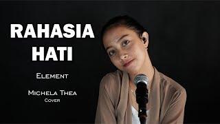 RAHASIA HATI ( ELEMENT ) - MICHELA THEA COVER