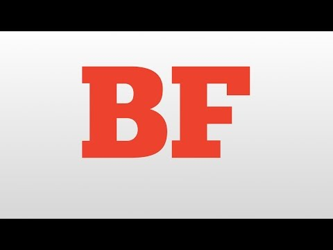BF meaning and pronunciation