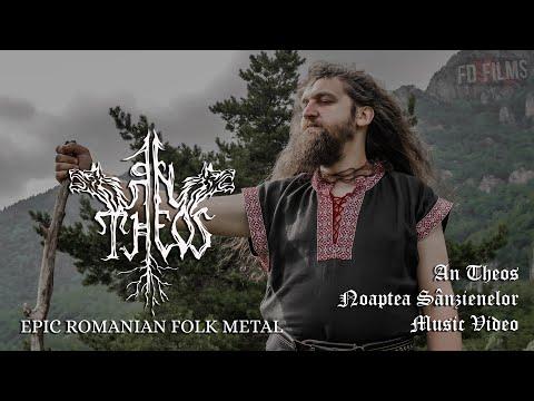 An Theos - Noaptea Sânzienelor (Official Video)
