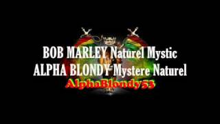 BOB MARLEY Naturel Mystic vs. Alpha Blondy Mystere Naturel