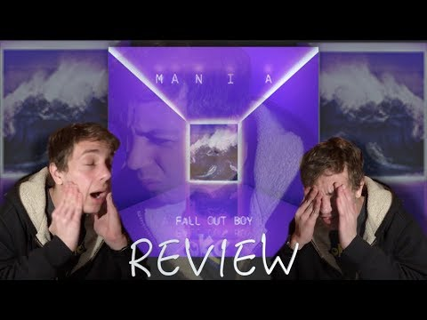 Is It TRASH!? Fall Out Boy - M A N I A REVIEW