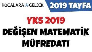 YKS 2019 Değişen Matematik Müfredatı...