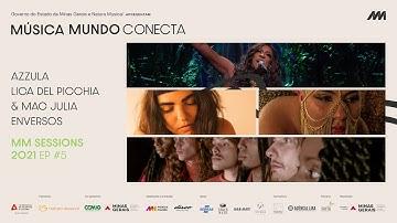 MM SESSIONS EP5 - Azzula, Lica Del Picchia (ft. Mac Julia), Enversos